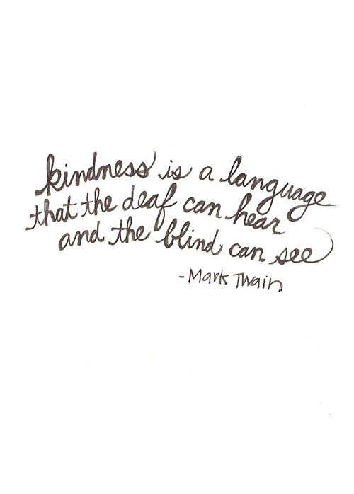 Favorite Quotes - Kindness