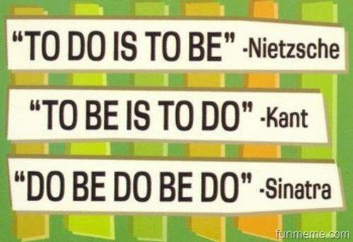 Favorite Quotes - Do Be Do Be Do