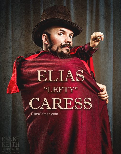 "Elias "" Lefty"" Caress Magician"